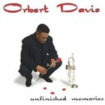 Orbert Davis - Unfinished Memories cover art